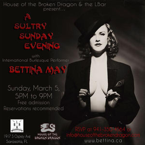 HOTBD Presents: A Sultry, Sunday Evening with Bettina May; Sunday, March 5.