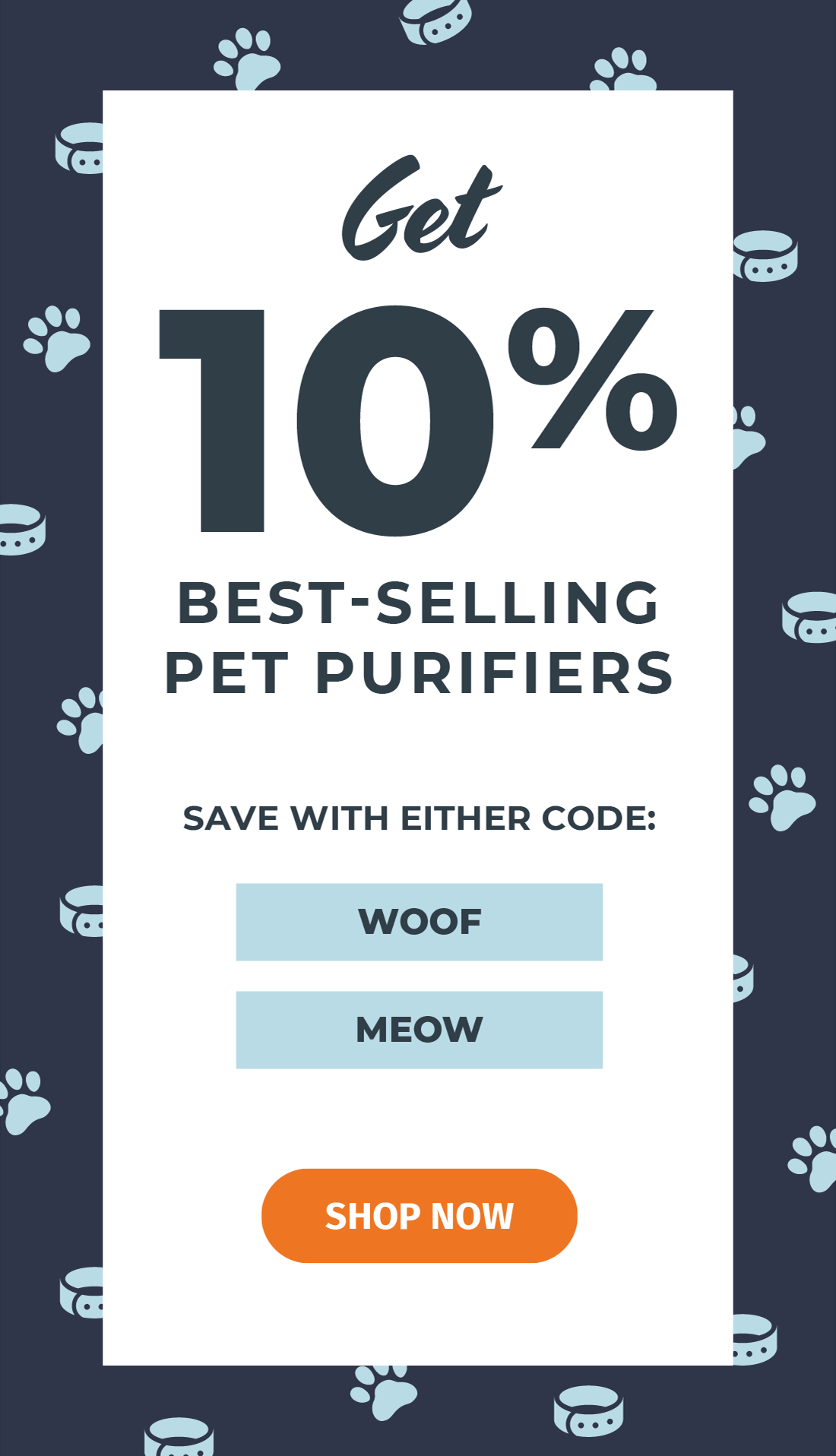 """Get 10% pet purifiers with code """"MEOW"""" or """"WOOF"""""""