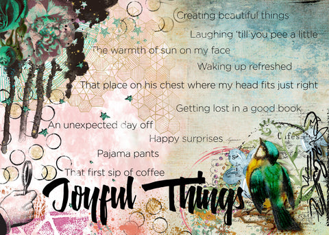 Joyful Things: Art Journaling Your Gratitude