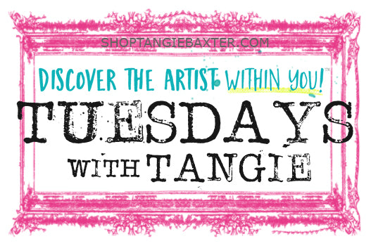 Tuesdays with Tangie's on the Blog @ ShopTangieBaxter.com