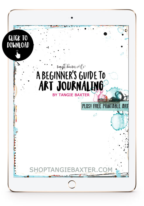"Download Tangie's free zine ""A Beginner's Guide to Art Journaling"" at ShopTangieBaxter.com"