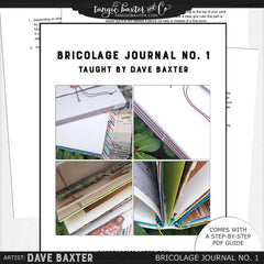 Bricolage Journal No. 1 by Dave