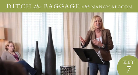 Ditch the Baggage Video Session 7: How to Maintain Lifelong Freedom
