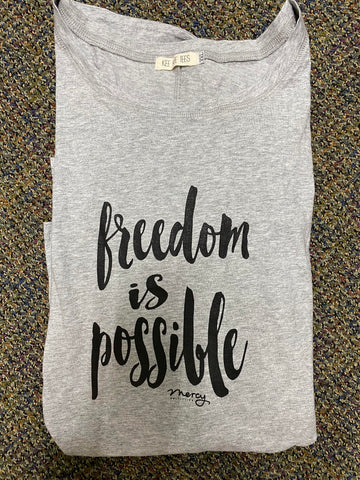 "Woman's Long Sleeve ""Freedom is Possible"" SALE"