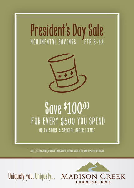 President's Day Savings – Save Big February 8–18, 2019