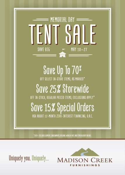 TENT SALE - MAY 10-27 - SAVE BIG ON FURNITURE & HOME DECOR