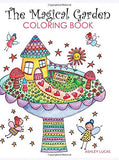 The Magical Garden Coloring Book Taunton Press