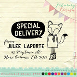 Foxie Girl Pre-inked Stamp • Special Delivery, This Belongs To, Address Stamp P352