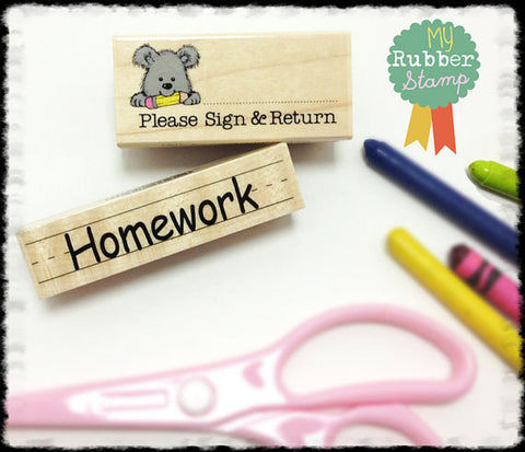 Please Sign & Return Stamp + Homework Stamp