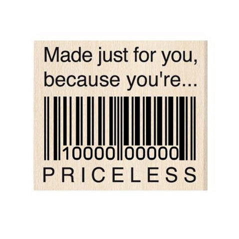 Just For You Priceless Rubber Stamp