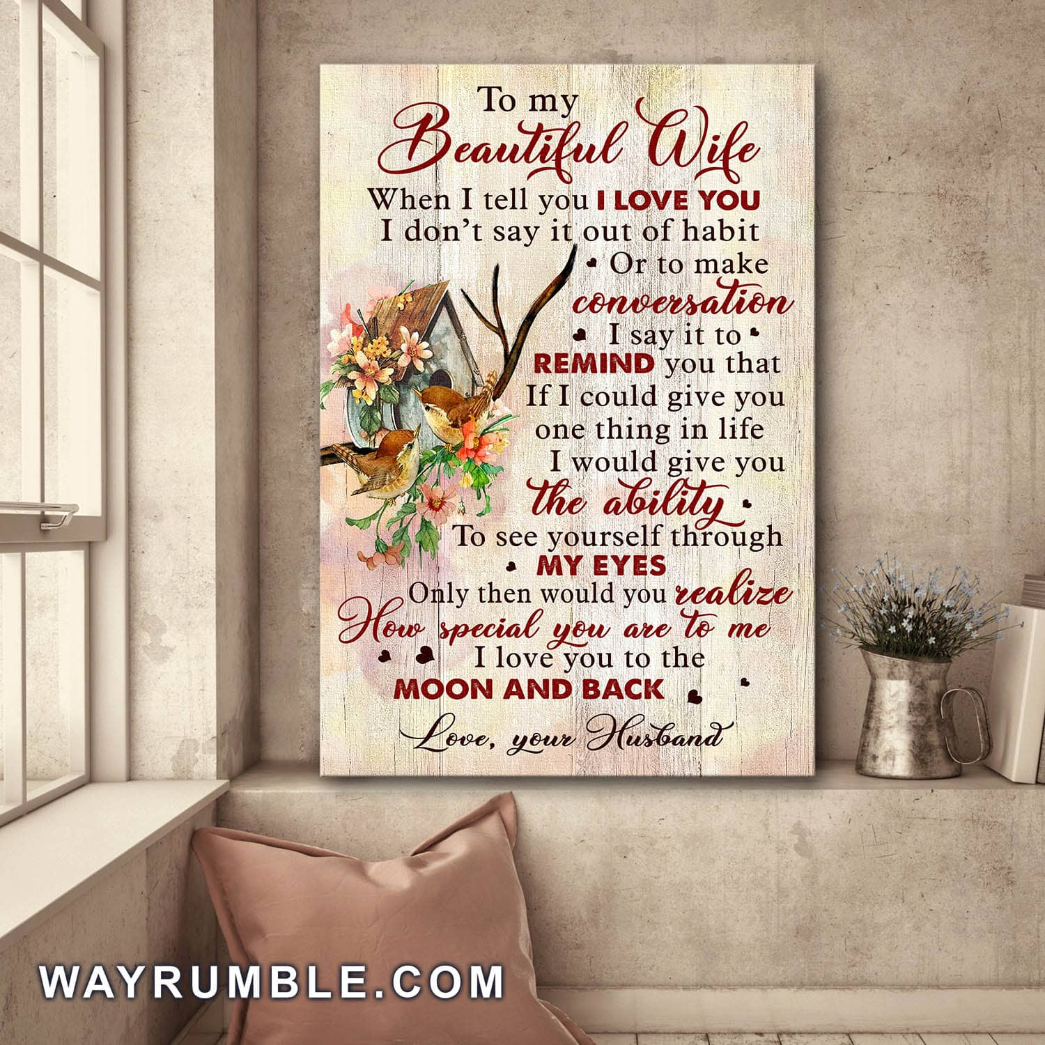 To my wife - Bird house - I love you to the moon and back