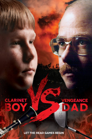 Clarinet Boy vs. Vengeance Dad