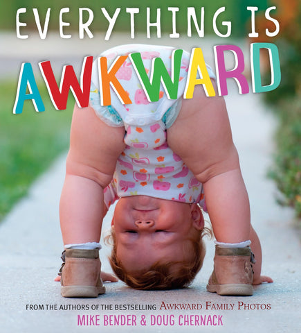 Everything Is Awkward Children's Book (Ages 4-8)