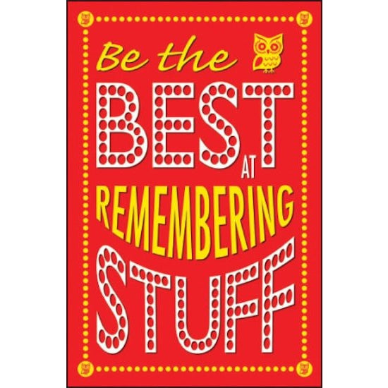 Be The Best At Remembering Stuff