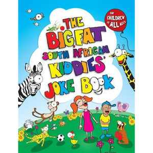 The Big Fat South African Kiddies Joke Book