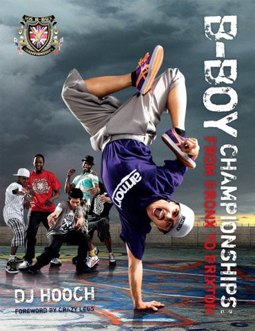B-BOY CHAMPIONSHIPS - FROM BRONX TO BRIXTON