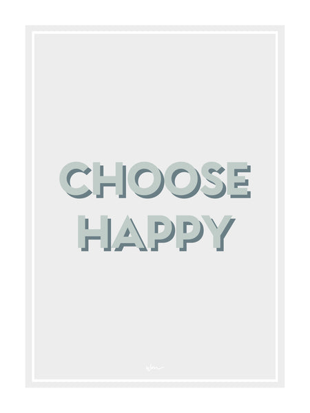 Choose Happy poster decal