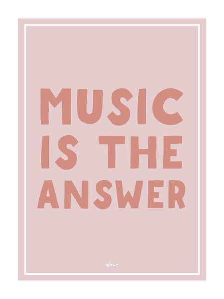 Music is the Answer poster decal - Several Colours