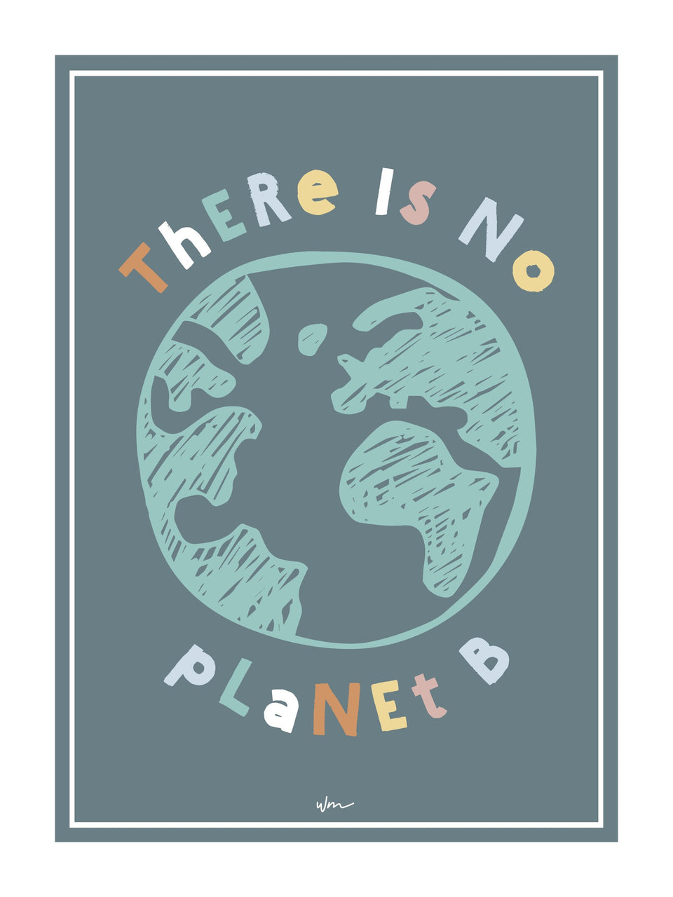There is no planet B poster decal