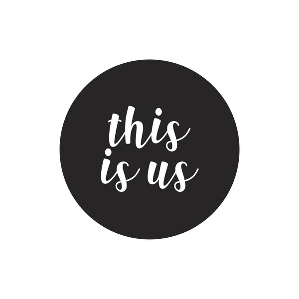 """This is us"" dot decal"