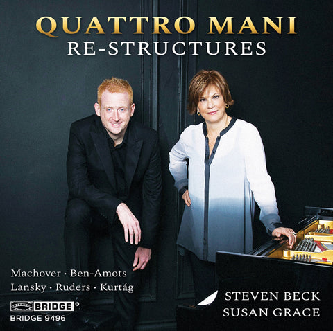 Quattro Mani: Re-Structures <br> BRIDGE 9496