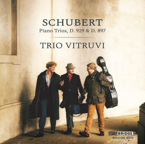 Schubert: Piano Trios D. 929 and 897 <br> Trio Vitruvi <br> BRIDGE 9510