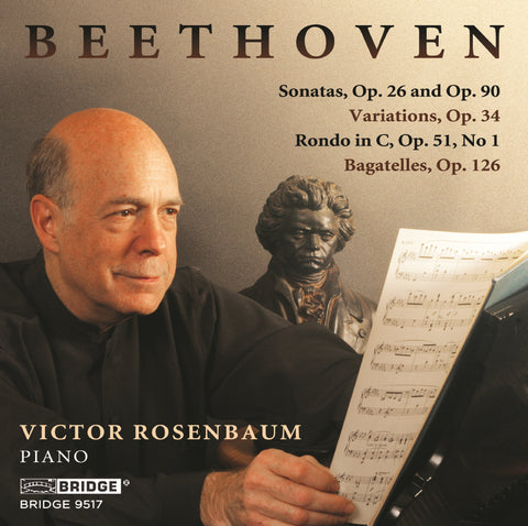 Victor Rosenbaum: Beethoven Recording <br> BRIDGE 9517