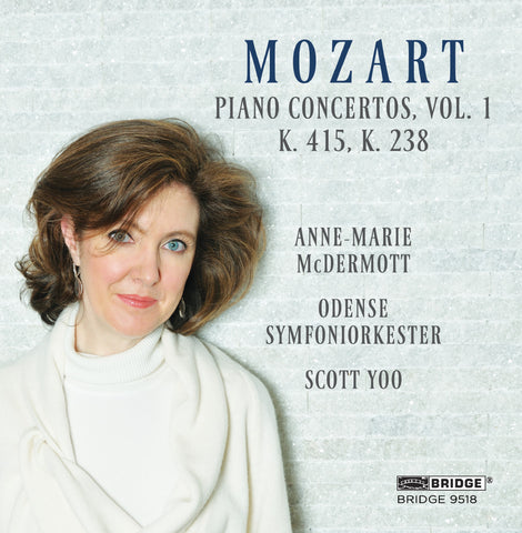 Anne-Marie McDermott - Mozart Piano Concertos <br> BRIDGE 9518