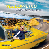 Yellowbird <br> Aaron Tindall <br> BRIDGE 9536