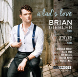 A Lad's Love <br> Brian Giebler, tenor <br> BRIDGE 9542