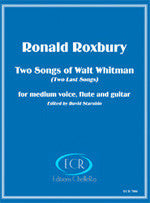 Ronald Roxbury: Two Songs of Walt Whitman