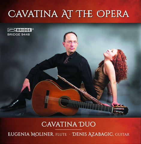 Cavatina Duo at the Opera <BR> BRIDGE 9448