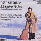 David Starobin, guitar  <br> A Song from the East <BR> BRIDGE 9004