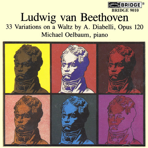 Beethoven: Diabelli Variations <br> Michael Oelbaum, piano <BR> BRIDGE 9010