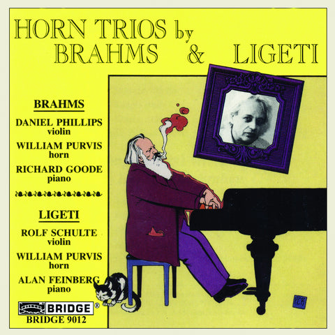 Horn Trios by Brahms and Ligeti <br> William Purvis, horn <BR> BRIDGE 9012