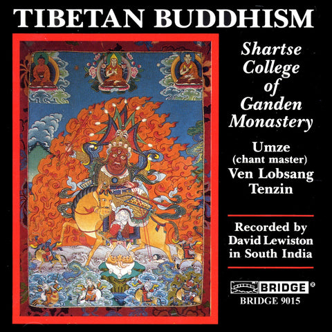 Tibetan Buddhism <br> Shartse College of Ganden Monastery <BR> BRIDGE 9015