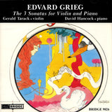 Edvard Grieg <BR> Sonatas for Violin and Piano <BR> BRIDGE 9026