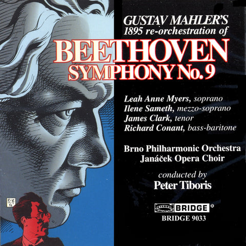 Beethoven: Symphony No. 9 <br> 1895 Gustav Mahler Orchestration <BR> BRIDGE 9033