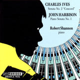 Piano Sonatas of Ives and Harbison <br> Robert Shannon, piano <BR> BRIDGE 9036