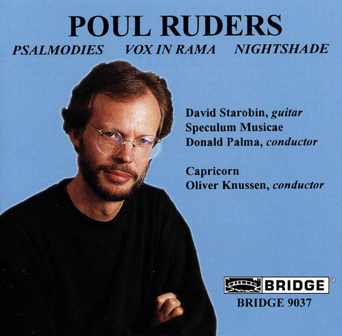 The Music of Poul Ruders, Vol. 1 <BR> BRIDGE 9037