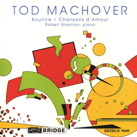 Tod Machover: Bounce <br> Robert Shannon, piano and disklavier <BR> BRIDGE 9040