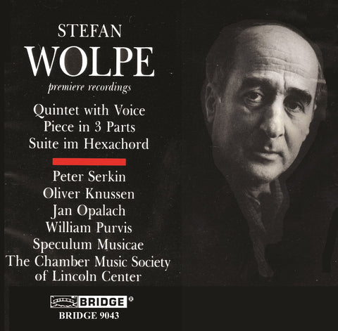 Music of Stefan Wolpe, Vol. 1 <BR> BRIDGE 9043