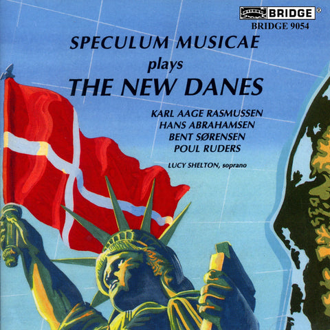The New Danes <br> Contemporary Music from Denmark <BR> BRIDGE 9054
