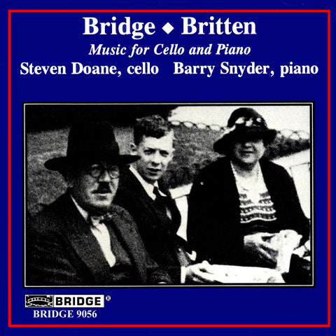 Bridge, Britten <br> Music for Cello and Piano <BR> BRIDGE 9056
