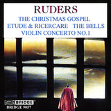 The Music of Poul Ruders, Vol. 2 <BR> BRIDGE 9057