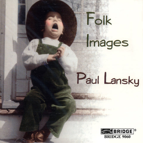 Paul Lansky <br> Folk Images <BR> BRIDGE 9060