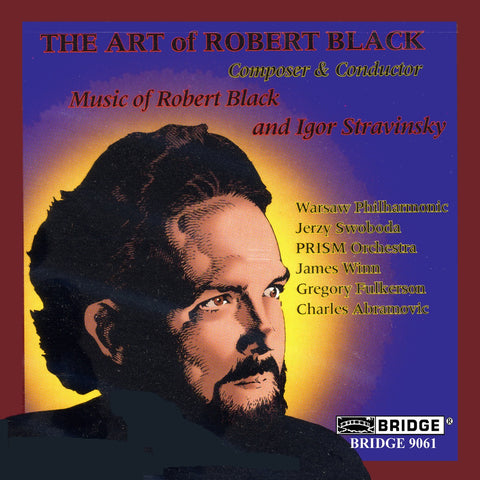 The Art of Robert Black <BR> BRIDGE 9061