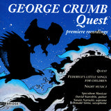 George Crumb Edition <br> Volume 2: Quest <BR> BRIDGE 9069