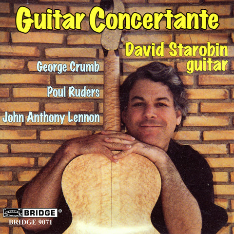 Guitar Concertante <br> David Starobin, guitar <BR> BRIDGE 9071