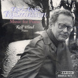 Music of Karl Aage Rasmussen <br> Rolf Hind, piano <BR> BRIDGE 9073